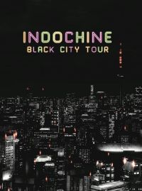 Cover Indochine - Black City Tour [DVD]
